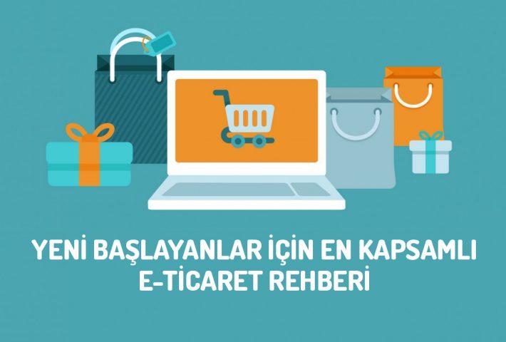 E-Ticaret Sitesi Kurmak İçin En Kapsamlı Rehber