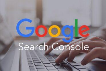Google Search Console Nedir? Nasıl Kullanılır?