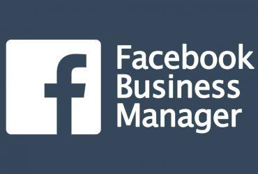 Facebook Business Manager Nedir? Kurulumu Nasıl Yapılır?